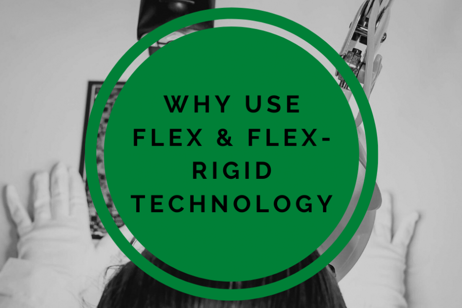 Image of the blog title - Why use flex and flex rigid technoloy